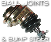 Ball Joints & Bump Steer